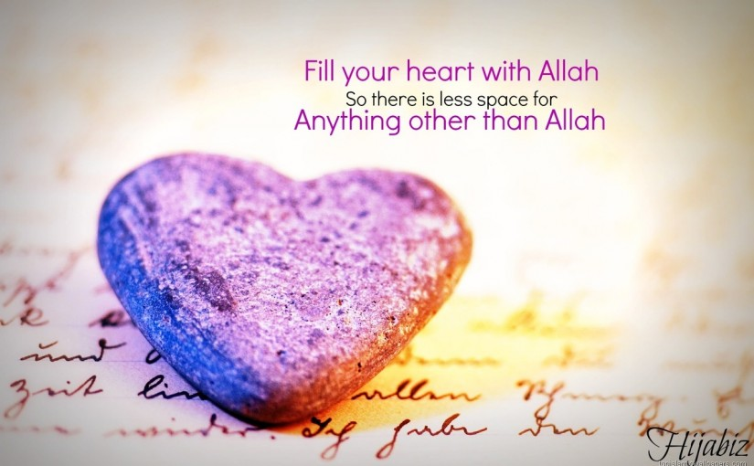 Fill Your Heart with Allah