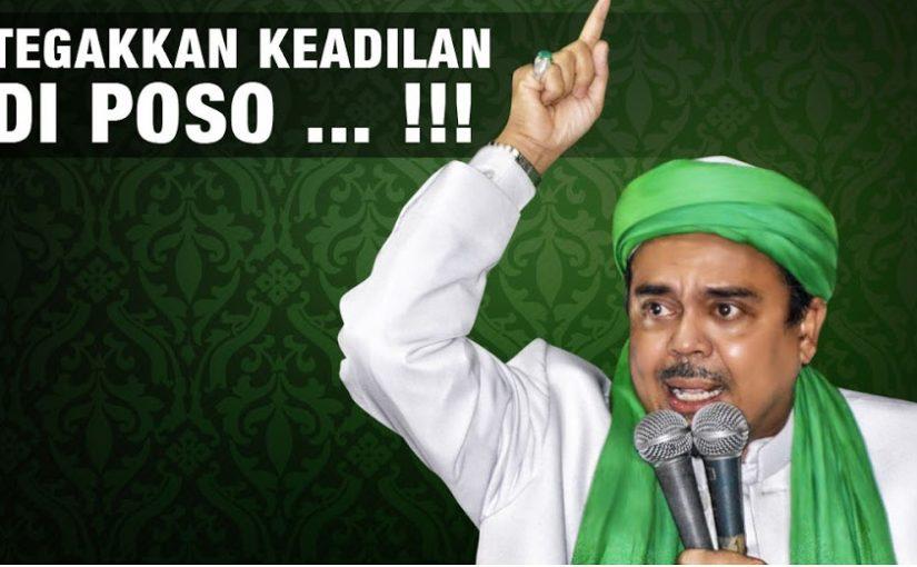 Imam Besar FPI Desak Pemerintah Adili Laskar Kristus, Otak Pembantaian Umat Islam Poso