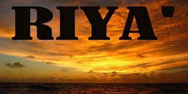 Riya Adalah Syirik Kecil