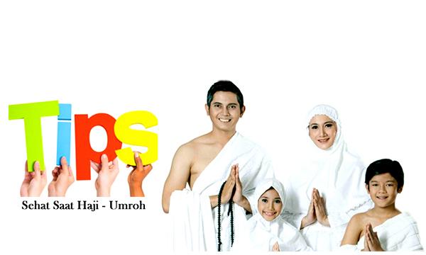 Tip Sehat Menunaikan Ibadah Haji