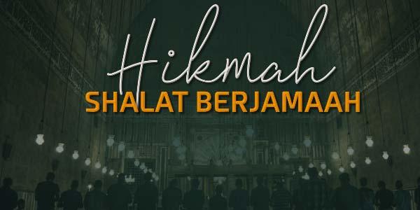 Hikmah Sholat Berjamaah di Mesjid