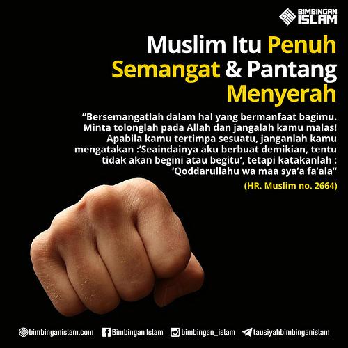 Seorang Muslim harus semangat