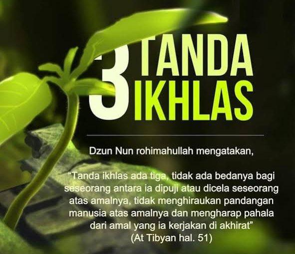 3 Tanda Ikhlas