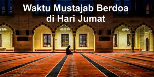 Berkumpulnya Waktu Mustajab di Jumat Ramadhan