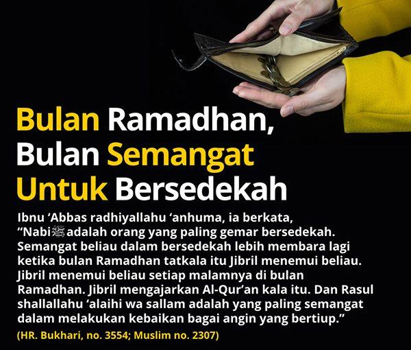 Bulan Ramadhan, Bulan Semangat untuk Bersedekah!