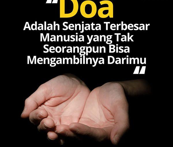 Doa, Senjata Terbesar Manusia,..