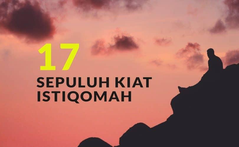 10 Kiat Istiqomah (Bag.17)