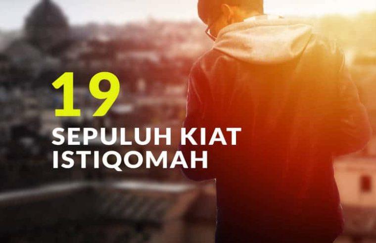 10 Kiat Istiqomah (Bag.19)