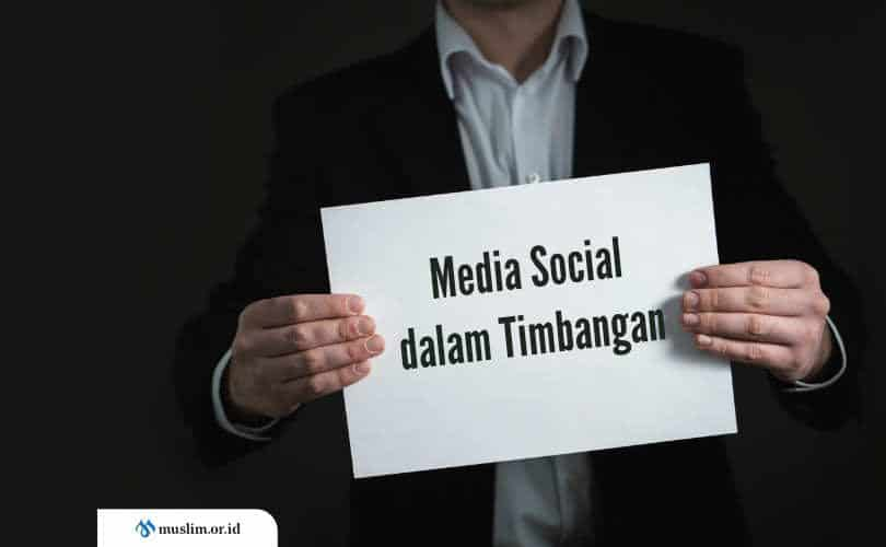 Media Sosial dalam Timbangan