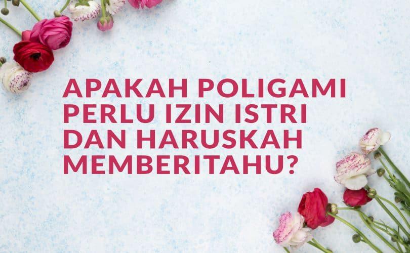 Apakah Poligami Perlu Izin Istri dan Haruskah Memberi Tahu?