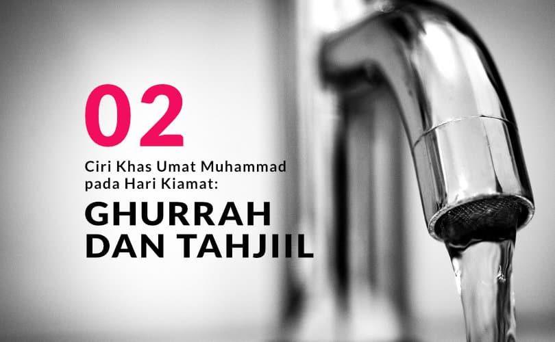 Ciri Khas Umat Muhammad pada Hari Kiamat: Ghurrah dan Tahjiil (Bag. 2)