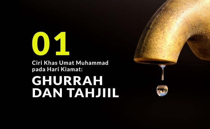 Ciri Khas Umat Muhammad pada Hari Kiamat: Ghurrah dan Tahjiil (Bag. 1)