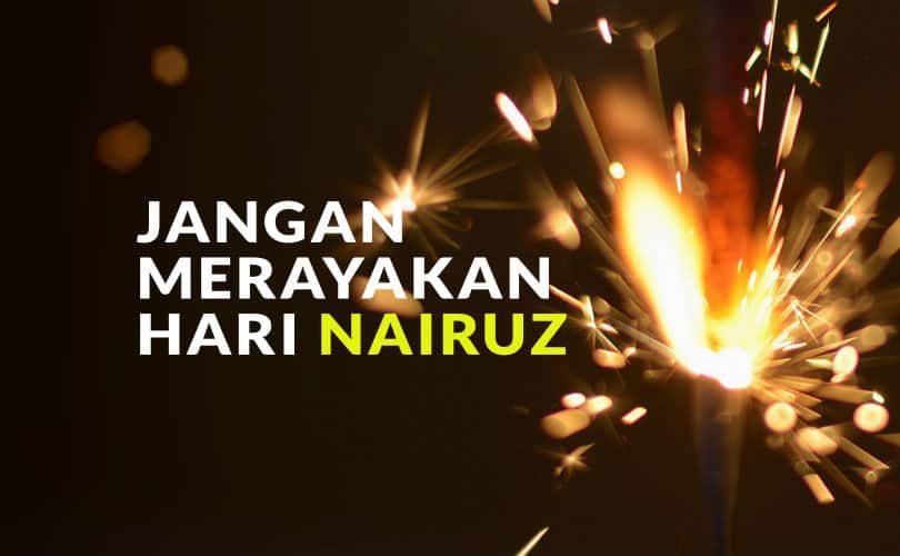 Larangan Merayakan Hari Nairuz, Hari Tahun Baru Non-Muslim