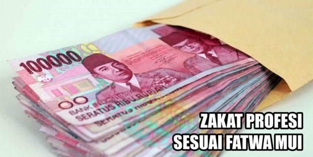 Zakat Profesi Sesuai Fatwa Majelis Ulama Indonesia