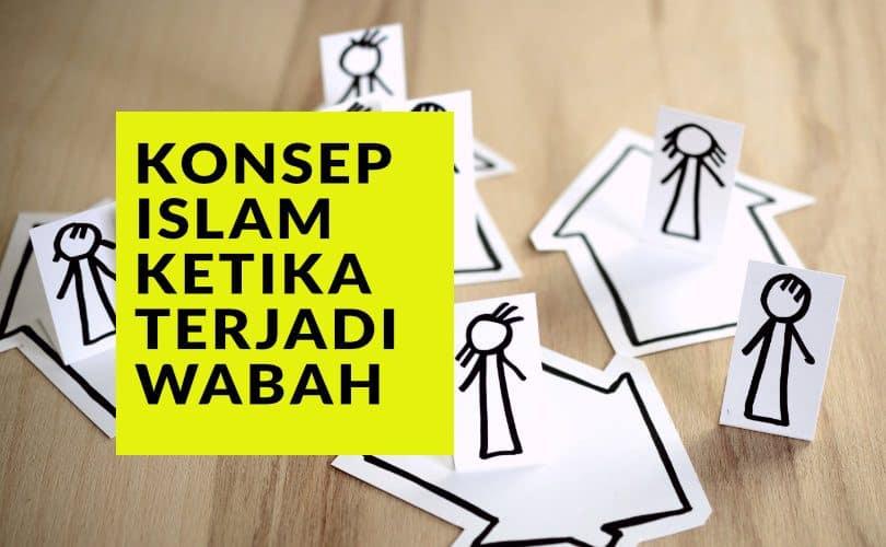 Social Distancing, Lockdown, dan Menghindari Bersalaman Sementara dalam Konsep Islam ketika Wabah