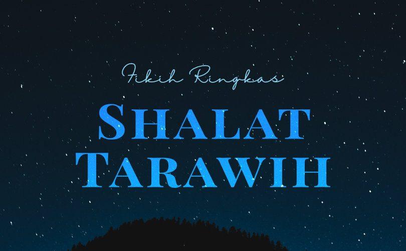 Fikih Ringkas Shalat Tarawih