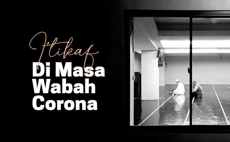 Fatwa Ulama: I'tikaf di Masa Wabah Corona