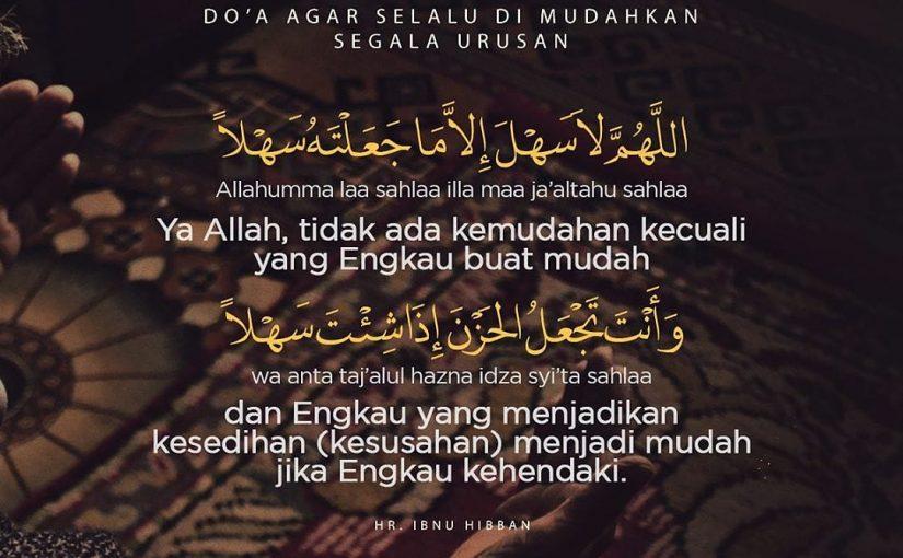 Doa agar Dimudahkan dari Segala Urusan