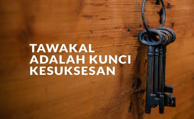 Kunci Rezeki itu Tawakal kepada Allah