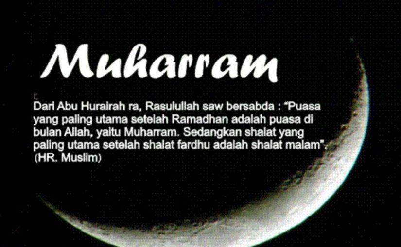 Keutamaan Bulan Muharram dalam Agama Islam