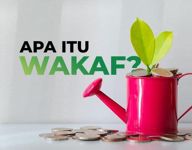 Apa itu Wakaf?