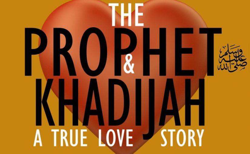 Mahar Rasulullah Saat Menikahi Sayyidah Khadijah
